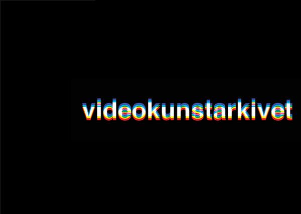 Videokunstarkivet – Norway's Digital Video Art Archive